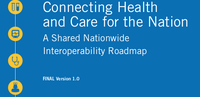 The ONC publishes version 1 of its interoperability roadmap.